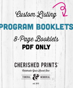 Custom PDF ONLY Celebration of Life Programs Booklets.jpg