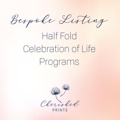 Bespoke Half Fold Celebration of Life Program, Funeral Program, and Folders